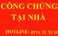 Congchungtainha.com nhận công chứng tại nhà